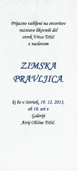 Vrtec Tržič, enota Deteljica, 2013, Zimska pravljica, vabilo na otvoritev razstave 3c